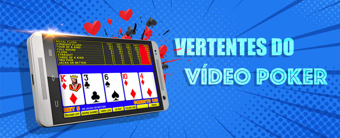Vertentes do video poker
